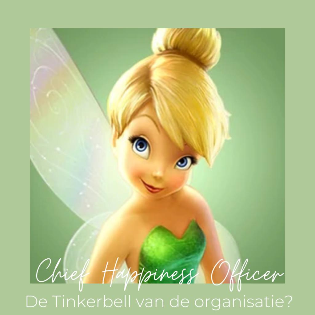Chief Happiness Officer – De Tinkerbell van de organisatie?
